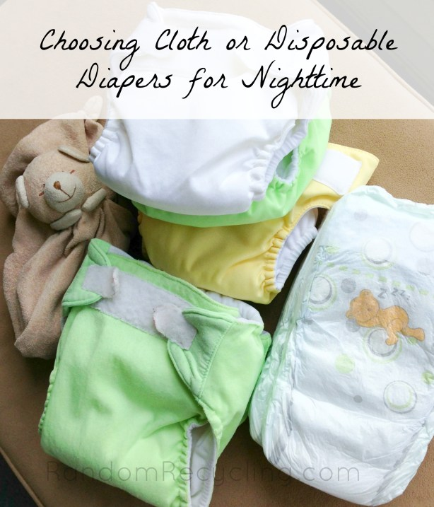 Cloth diapers or disposables for nighttime