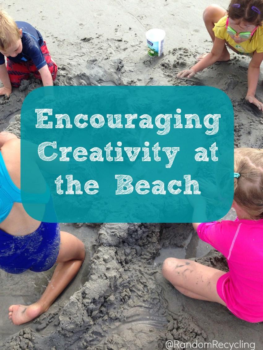 Encouraging Creativity at the Beach