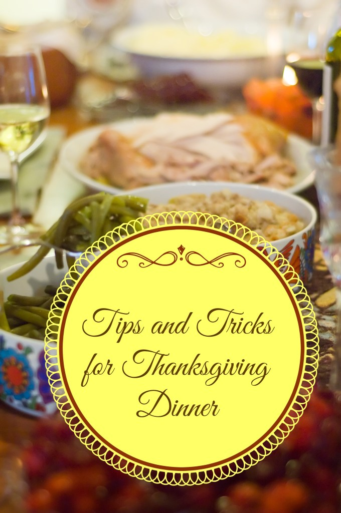 Tips and tricks for making Thanksgiving dinner