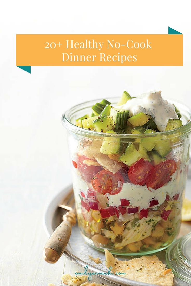 20 healthy no cook dinner recipes forumfinder Gallery
