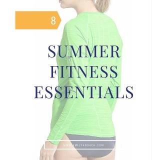 Summer Fitness Essentials