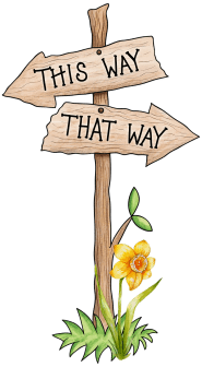 "signpost with two arrows pointing ""this way"" and ""that way"" with a daffodil"