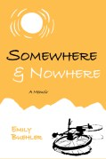 book cover of Somewhere and Nowhere, with bike lying in sun