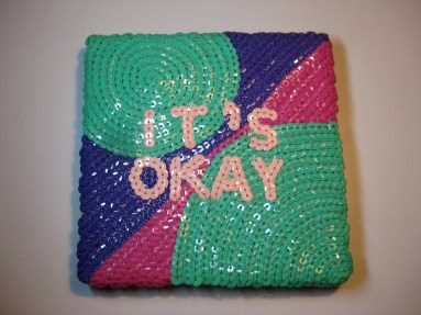 "SOLD! It's Okay #2 - 6"" x 6"", sequins on canvas, 2012"