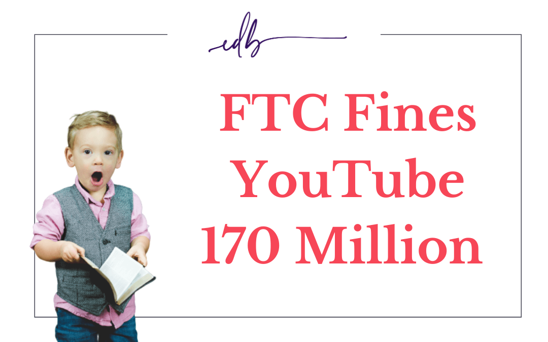 YouTube & Google Fined 170 Million for violating Children's Privacy Laws