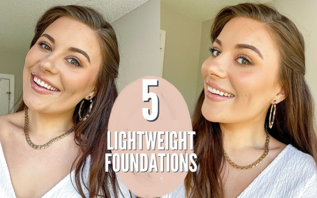 5 LIGHTWEIGHT FOUNDATIONS FOR SPRING & SUMMER