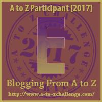 2017 A to Z Challenge - E