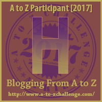 2017 A to Z Challenge - H