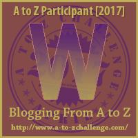 2017 A to Z Challenge - W