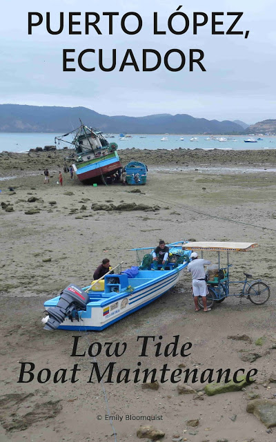 Low tide boat maintenance - Puerto Lopez, Ecuador