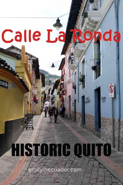 Calle La Ronda in Historic Quito