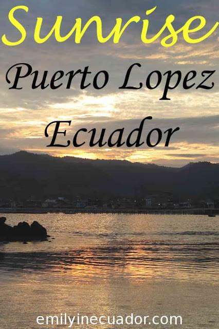 Sunrise over Puerto Lopez, Ecuador Pinterest photo