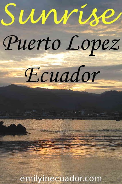 Sunrise over Puerto Lopez, Ecuador Pinterest photo