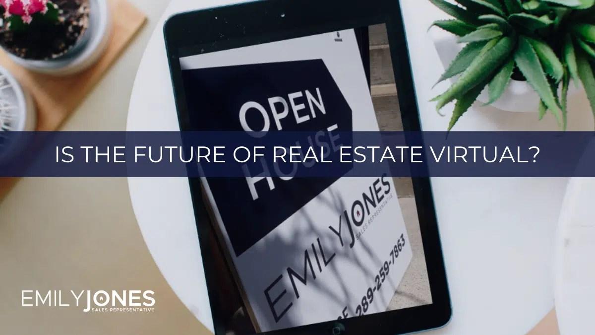 Future of Real Estate Virtual