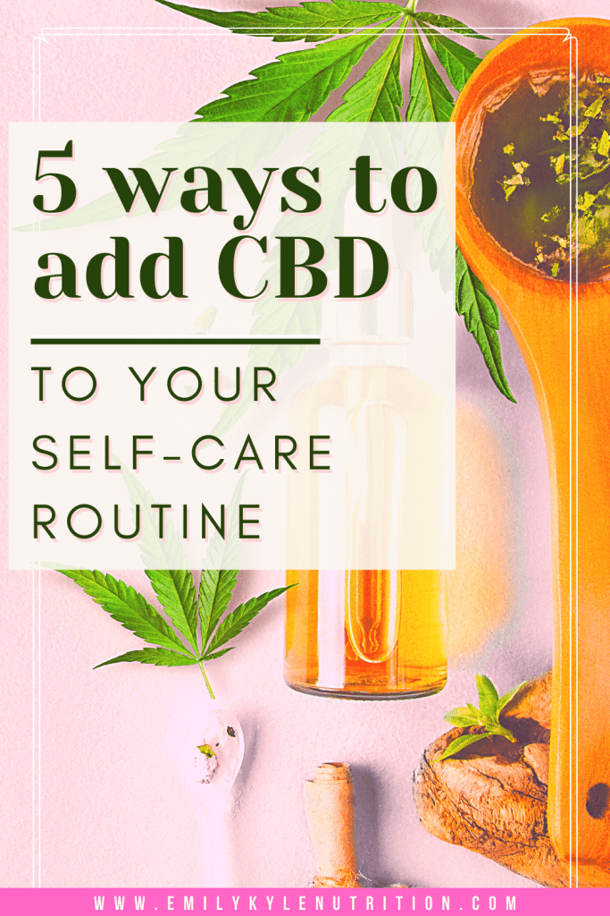CBD Self Care 2 1 - 5 Ways To Add CBD To Your Self-Care Routine