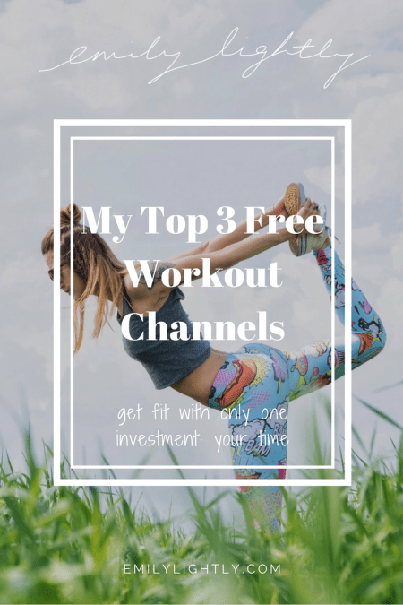 My Top 3 Free Workout Channels