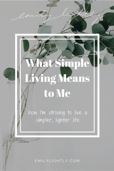 What Simple Living Means to Me