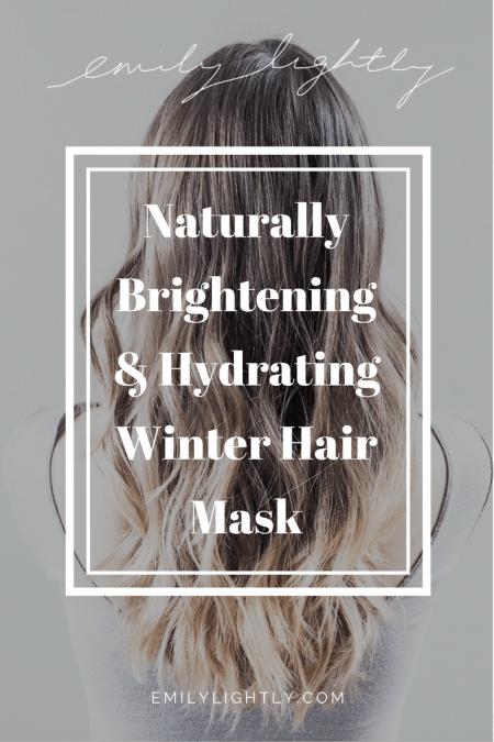 Naturally Brightening & Hydrating Winter Hair Mask