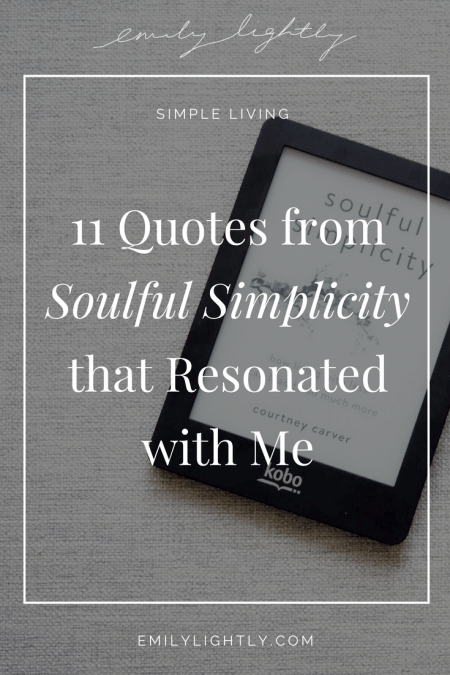 11 Quotes from Soulful Simplicity that Resonated with Me