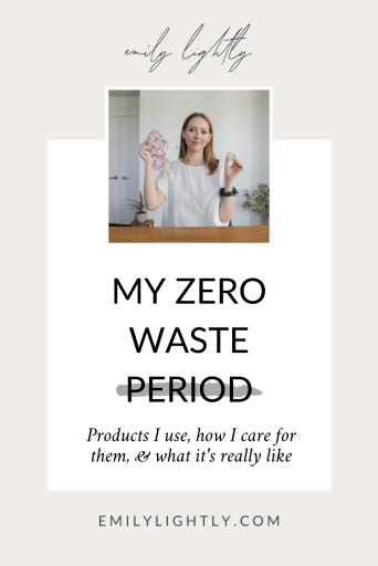 My Zero Waste Period - Emily Lightly