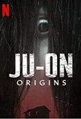 JU-ON- Origins