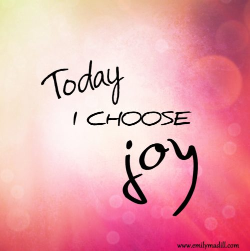 Daily Self-Care Practice, Choose Joy, Joyful Habits, Perspective, Mindset, Attitude, Self-Love, Life Coach, Emily Madill, LovingLife