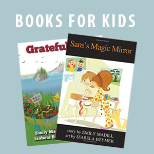 Kids Empowerment Books, Empowerment Books for Kids, Author Emily Madill, Kids Empowerment Books, Children's Author, Grateful Jake, Captain Joe, Sam's Magic Mirror, Self-Confidence Books for Kids, Gratitude Books for Kids, Self-Esteem Books for Kids, Emily Madill