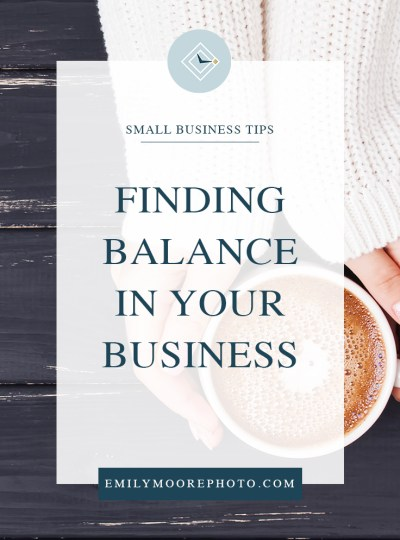 Finding Balance in Your Business