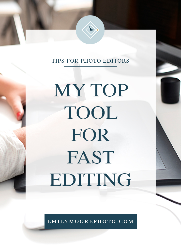 My Top Tool for Fast Editing | Emily Moore | Private Photo Editor