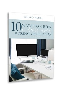 10 Ways to Grow Your Editing Business During Off-season (Freebie) | Emily Moore