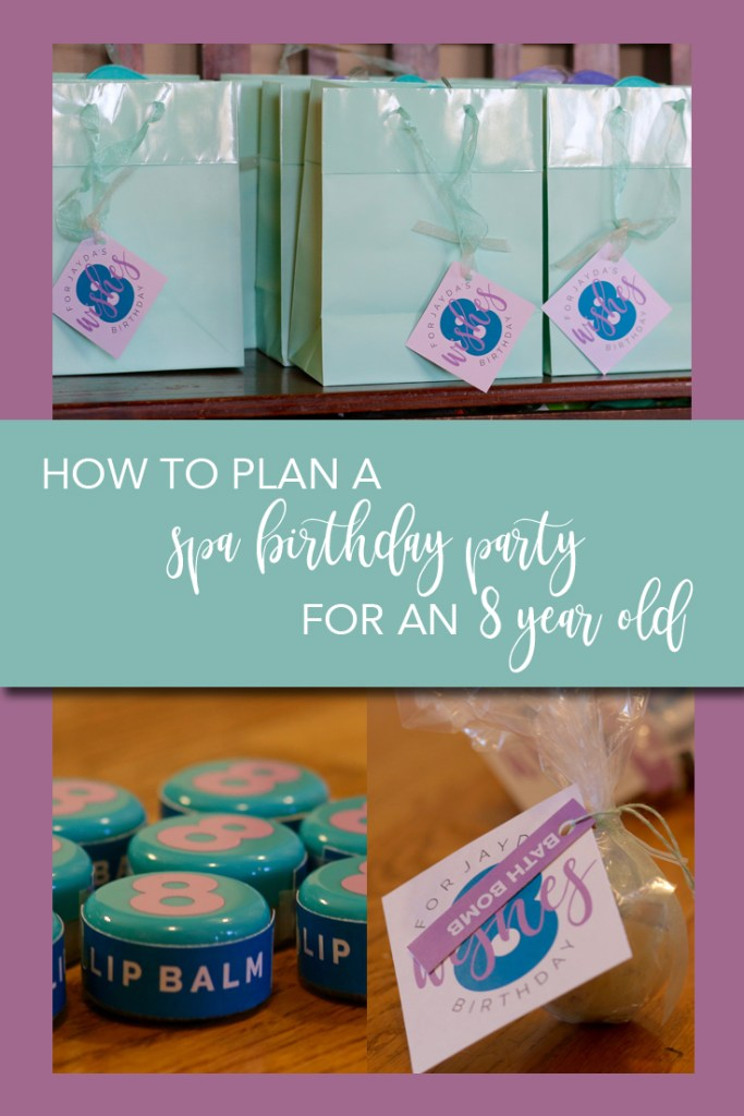 How to plan a spa birthday party for an 8-year-old