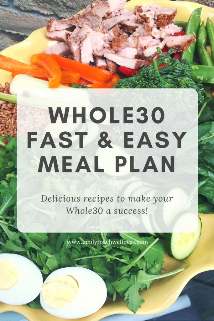 Whole30 Fast and Easy Meal Plan Recipes