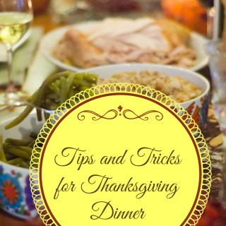 Thanksgiving Menu and Tips for Making it All Come Together