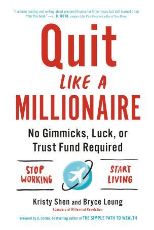 quit like a millionaire book summary
