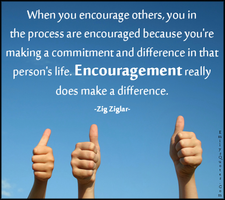 https://i2.wp.com/emilysquotes.com/wp-content/uploads/2014/09/EmilysQuotes.Com-encourage-encouraged-process-commitment-difference-life-change-inspirational-motivational-positive-encouraging-Zig-Ziglar.jpg