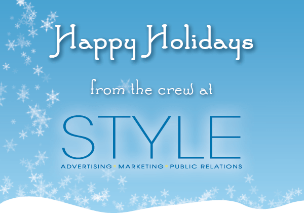 Happy Holidays from the crew at STYLE Advertising