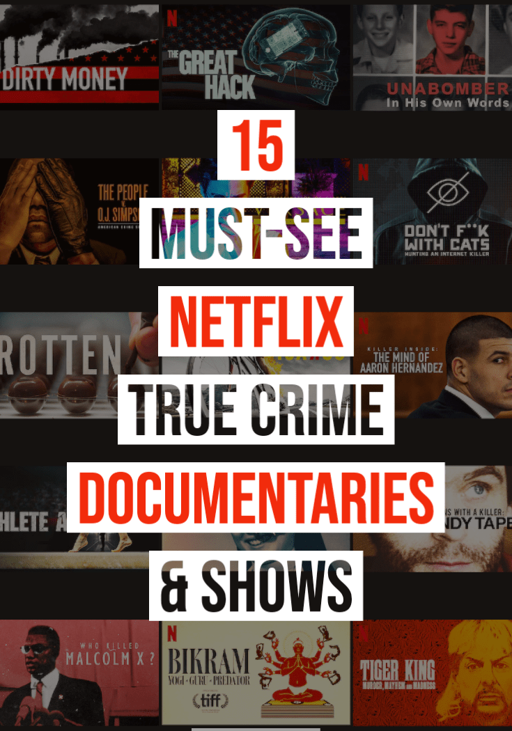 15 Must-See Netflix True Crime Shows and Documentaries