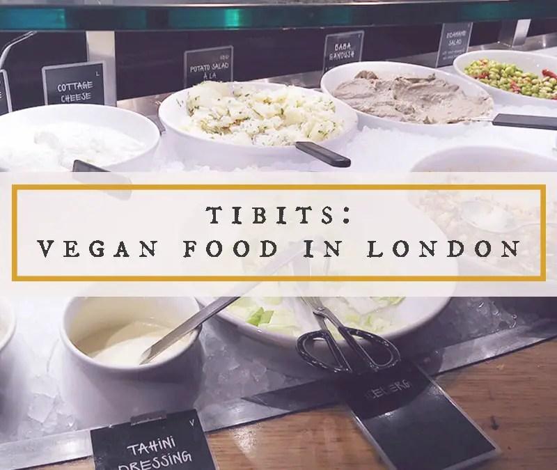 Tibits: Vegan Food in London