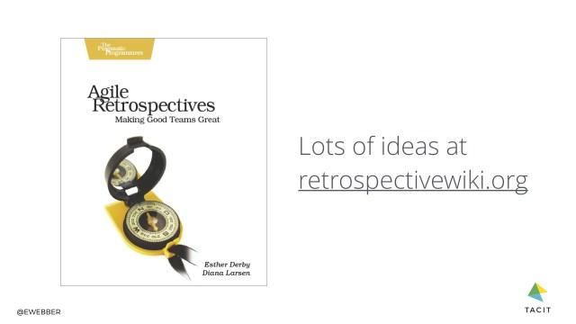 Agile retrospectives book