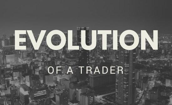 Evolution of a Trader
