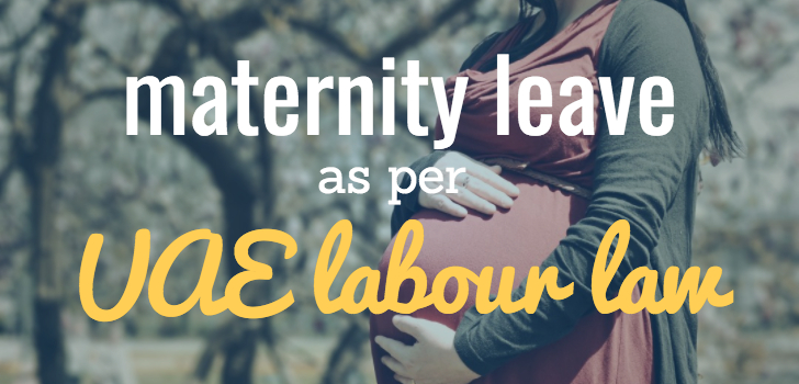 Maternity Leave in UAE Labor Law,Maternity leave rules in