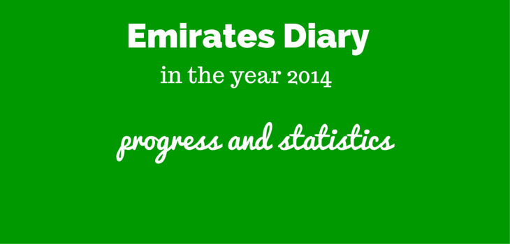 Emirates Diary in the year 2014 – Important Notes and statistics!