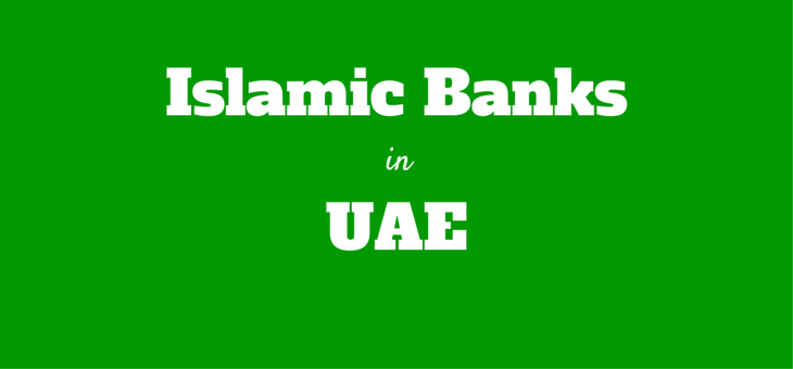 List of Islamic Banks in UAE