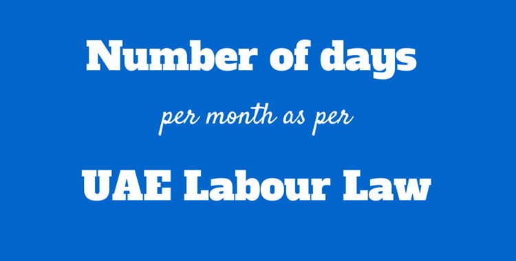 days in a month labor law uae