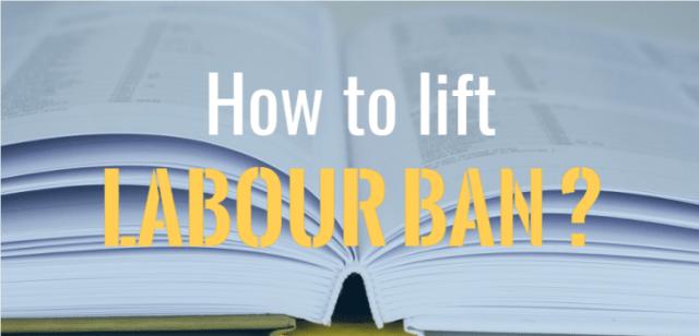 lifting labor ban