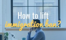 how to lift immigration travel ban
