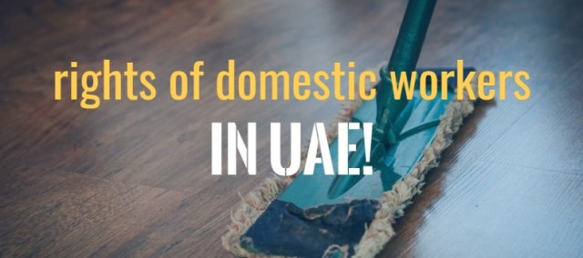 rights of domestic workers maids in uae dubai