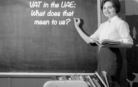 VAT Is Coming To The UAE: How Will It Affect You?