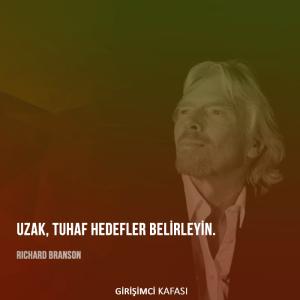 Richard Branson - Uzak, tuhaf hedefler belirleyin.