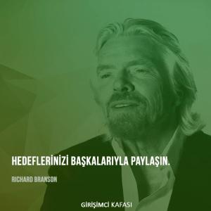 Richard Branson - Hedeflerinizi başkalarıyla paylaşın.